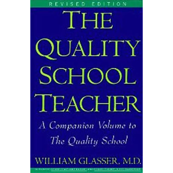 Quality School Teacher RI - William Glasser M.D. | Karta-nauczyciela.org