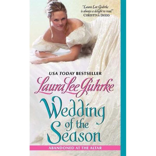 Wedding of the Season - Laura Lee Guhrke | 2020-eala-conference.org