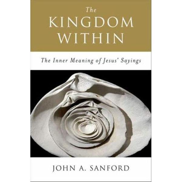The Kingdom Within - John A. Sanford | Karta-nauczyciela.org