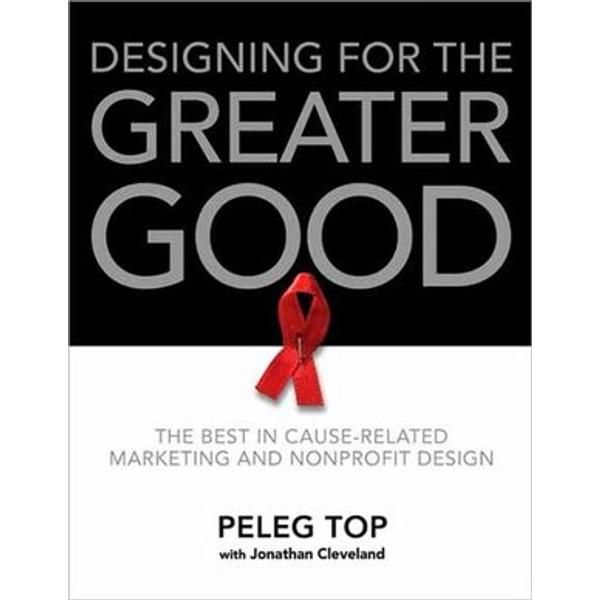 Designing for the Greater Good - Peleg Top, Jonathan Cleveland | Karta-nauczyciela.org