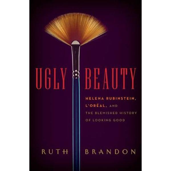 Ugly Beauty - Ruth Brandon | Karta-nauczyciela.org