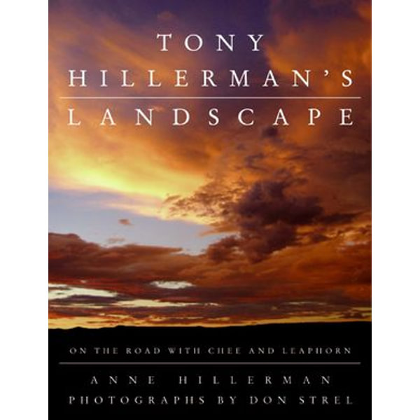Tony Hillerman's Landscape - Anne Hillerman, Don Strel (Photographer)   Karta-nauczyciela.org