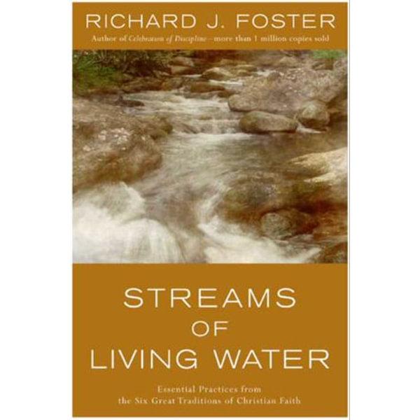 Streams of Living Water - Richard J. Foster | Karta-nauczyciela.org