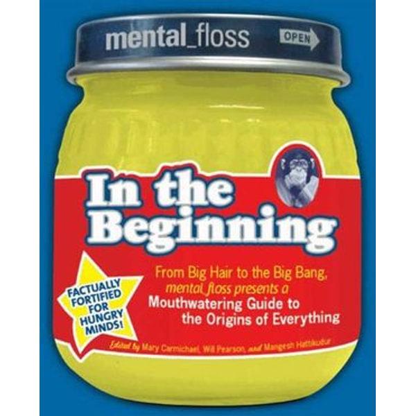 Mental Floss presents In the Beginning - Editors of Mental Floss | Karta-nauczyciela.org