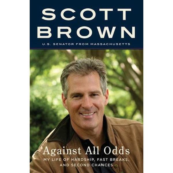 Against All Odds - Senator Scott Brown | Karta-nauczyciela.org