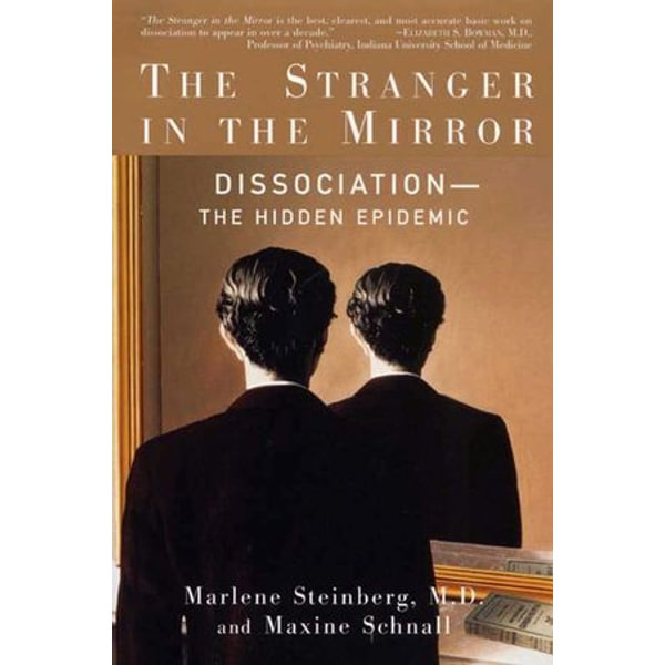 The Stranger in the Mirror - Maxine Schnall, Marlene Steinberg M.D. | Karta-nauczyciela.org
