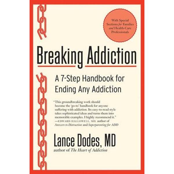 Breaking Addiction - Lance M Dodes M.D. | Karta-nauczyciela.org
