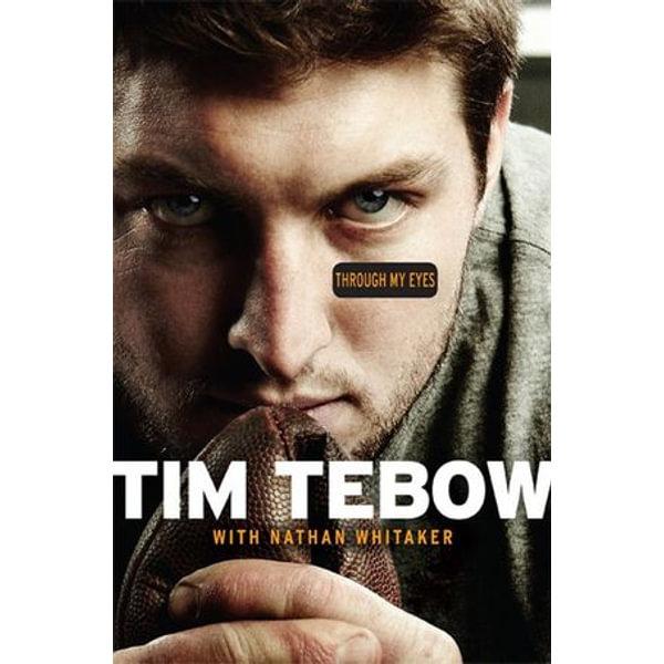 Through My Eyes - Tim Tebow, Nathan Whitaker | Karta-nauczyciela.org