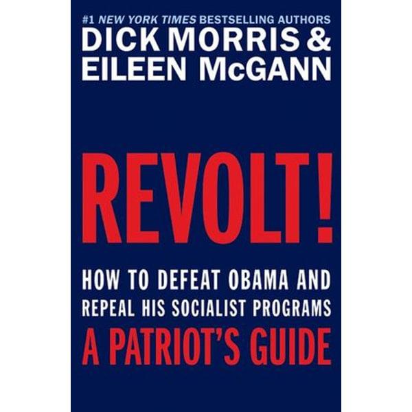 Revolt! - Dick Morris, Eileen McGann | Karta-nauczyciela.org