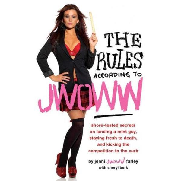 The Rules According to JWOWW - Jenni