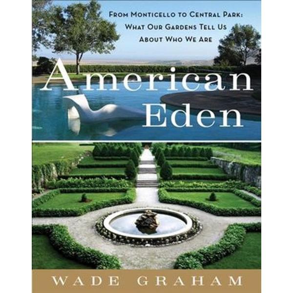 American Eden - Wade Graham   Karta-nauczyciela.org