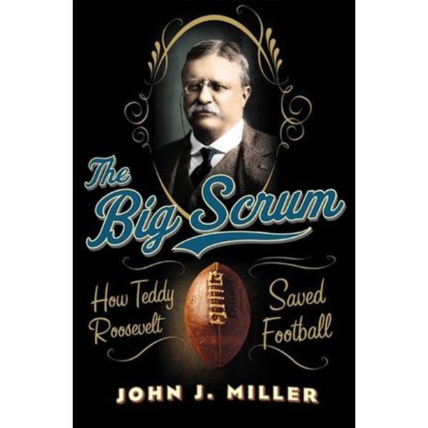 The Big Scrum - John J. Miller | Karta-nauczyciela.org