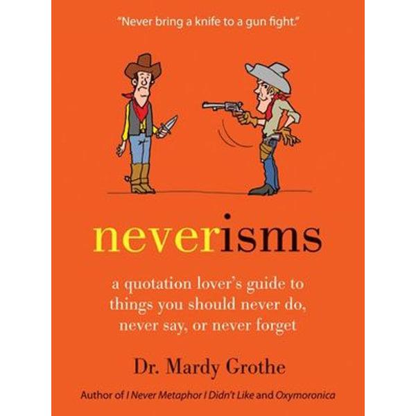 Neverisms - Dr. Mardy Grothe   Karta-nauczyciela.org