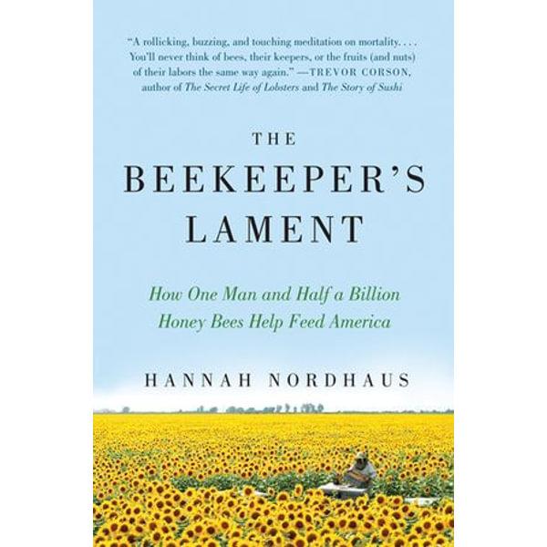 The Beekeeper's Lament - Hannah Nordhaus   Karta-nauczyciela.org