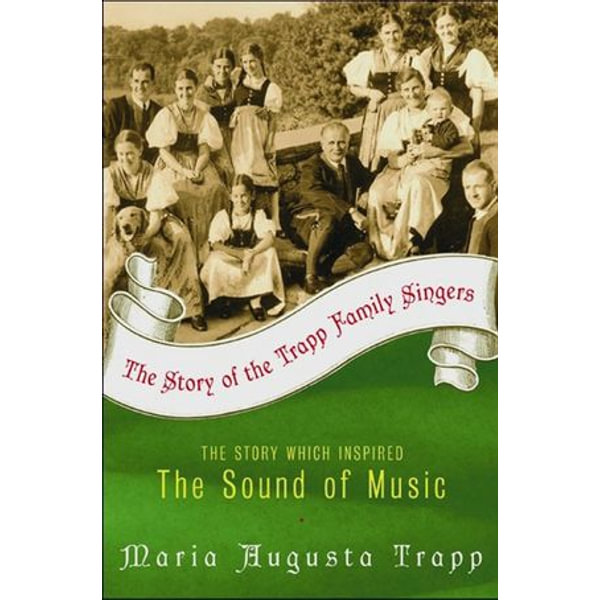 The Story of the Trapp Family Singers - Maria A Trapp | Karta-nauczyciela.org