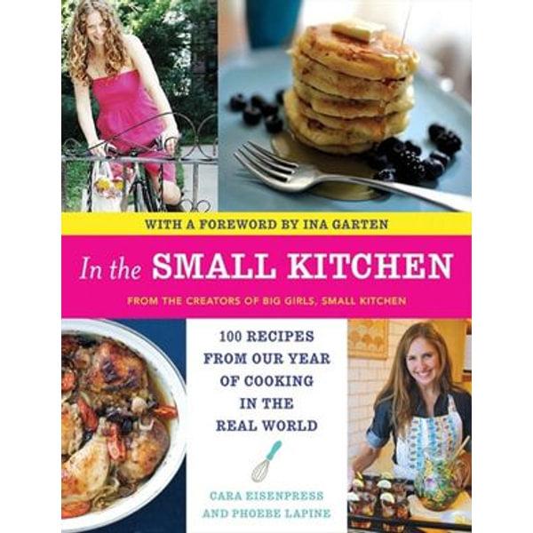 In the Small Kitchen - Cara Eisenpress, Phoebe Lapine | Karta-nauczyciela.org