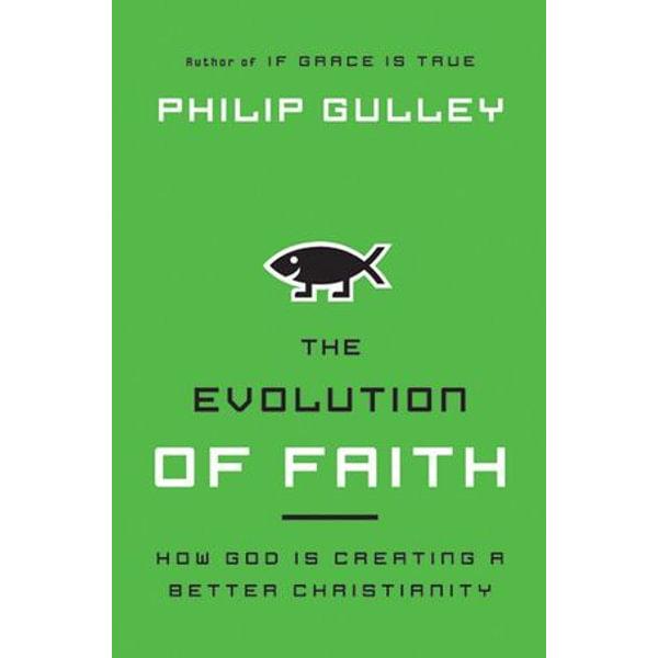 The Evolution of Faith - Philip Gulley   Karta-nauczyciela.org