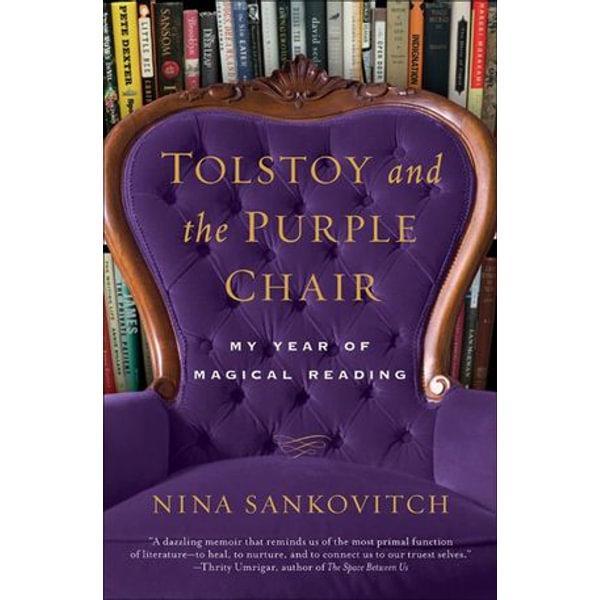 Tolstoy and the Purple Chair - Nina Sankovitch | Karta-nauczyciela.org