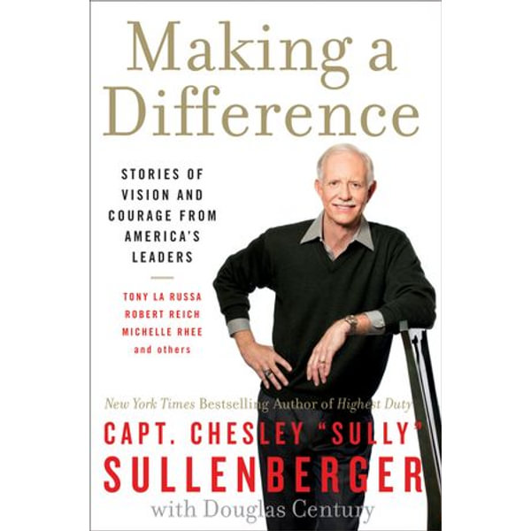 Making a Difference - Captain Chesley B Sullenberger III | Karta-nauczyciela.org