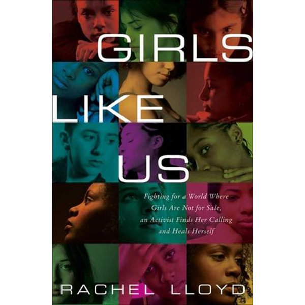 Girls Like Us - Rachel Lloyd | Karta-nauczyciela.org