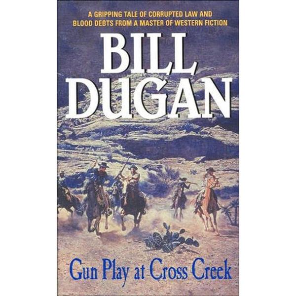 Gun Play at Cross Creek - Bill Dugan | 2020-eala-conference.org