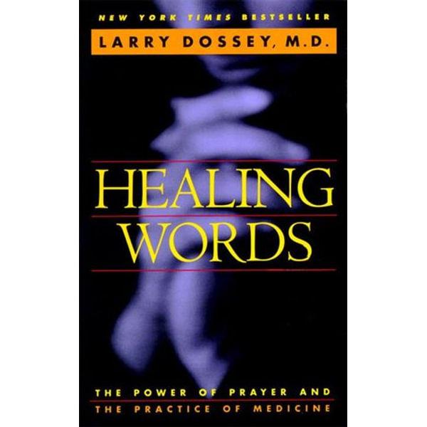 Healing Words - Larry Dossey   Karta-nauczyciela.org