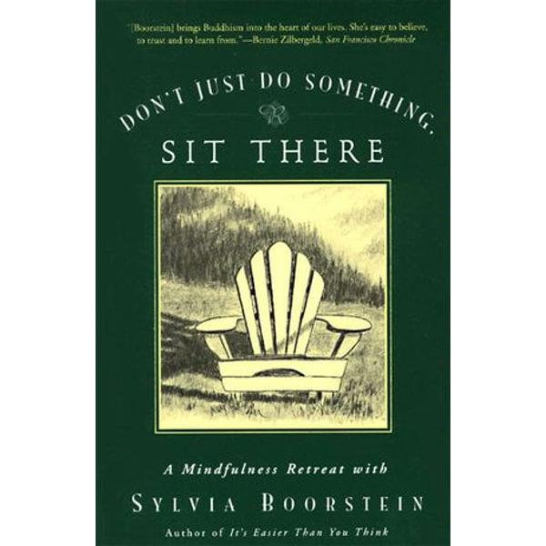 Don't Just Do Something, Sit There - Sylvia Boorstein   Karta-nauczyciela.org