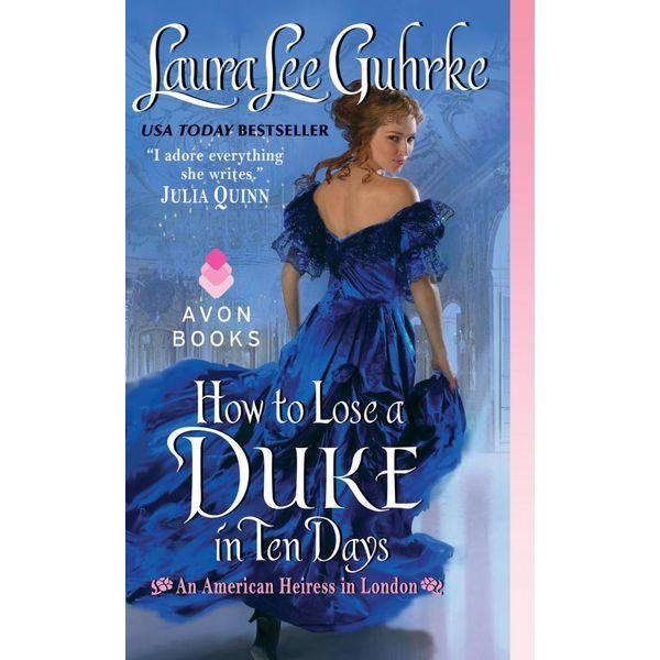 How to Lose a Duke in Ten Days - Laura Lee Guhrke | Karta-nauczyciela.org