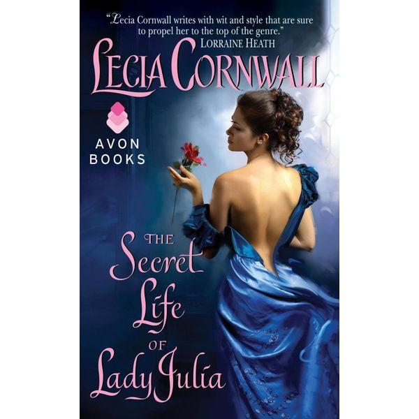 The Secret Life of Lady Julia - Lecia Cornwall | 2020-eala-conference.org