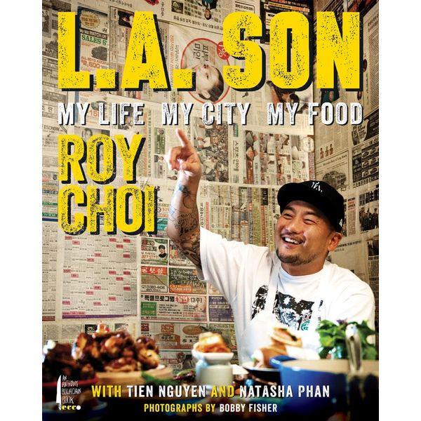 L.A. Son - Roy Choi, Tien Nguyen, Natasha Phan | Karta-nauczyciela.org
