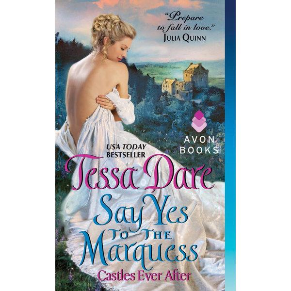 Say Yes to the Marquess - Tessa Dare | Karta-nauczyciela.org