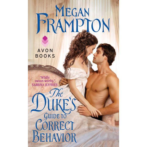 The Duke's Guide to Correct Behavior - Megan Frampton | Karta-nauczyciela.org