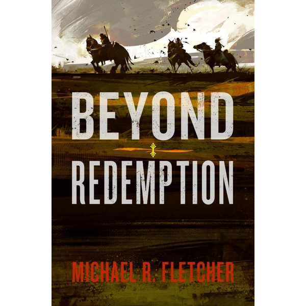 Beyond Redemption - Michael R Fletcher | 2020-eala-conference.org