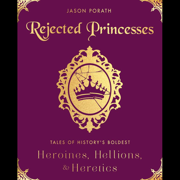 Rejected Princesses - Jason Porath | Karta-nauczyciela.org
