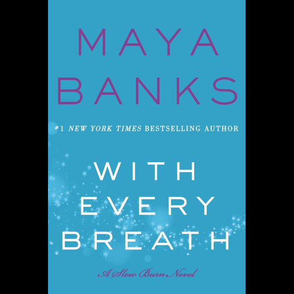 With Every Breath - Maya Banks   2020-eala-conference.org