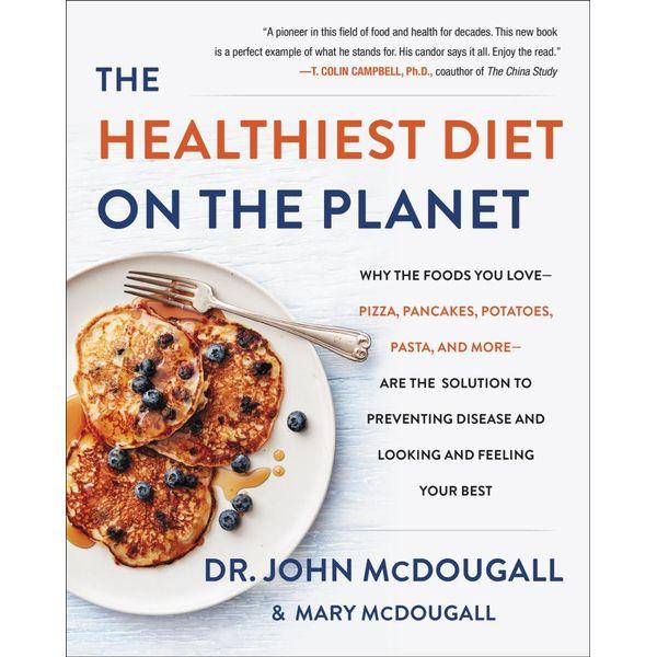 The Healthiest Diet on the Planet - Dr. John McDougall | Karta-nauczyciela.org
