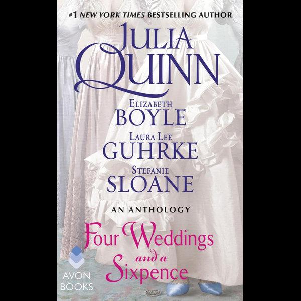 Four Weddings and a Sixpence - Julia Quinn, Elizabeth Boyle, Stefanie Sloane, Laura Lee Guhrke | 2020-eala-conference.org
