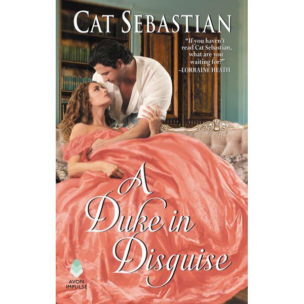 A Duke in Disguise - Cat Sebastian | Karta-nauczyciela.org