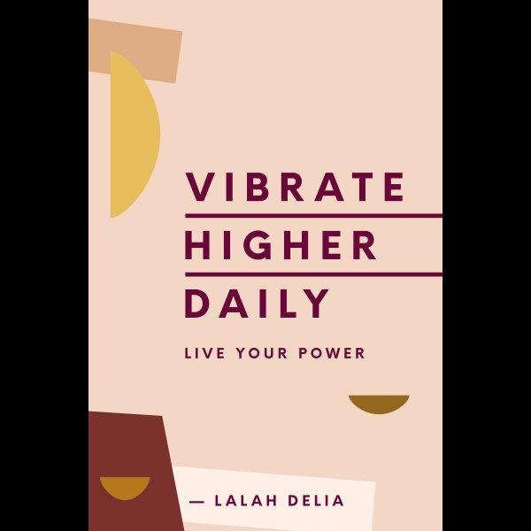 Vibrate Higher Daily - Lalah Delia | Karta-nauczyciela.org
