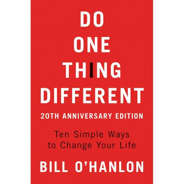 Do One Thing Different - Bill O'hanlon | Karta-nauczyciela.org