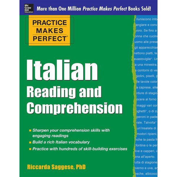 Practice Makes Perfect Italian Reading and Comprehension - Riccarda Saggese   2020-eala-conference.org
