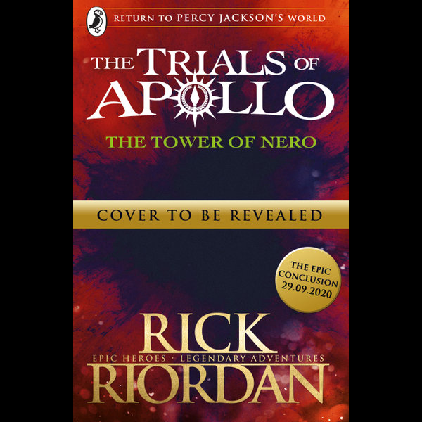 The Tower of Nero (The Trials of Apollo Book 5) - Rick Riordan | Karta-nauczyciela.org