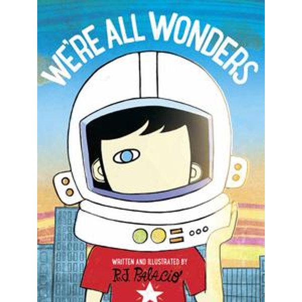 We're All Wonders - R J Palacio | 2020-eala-conference.org