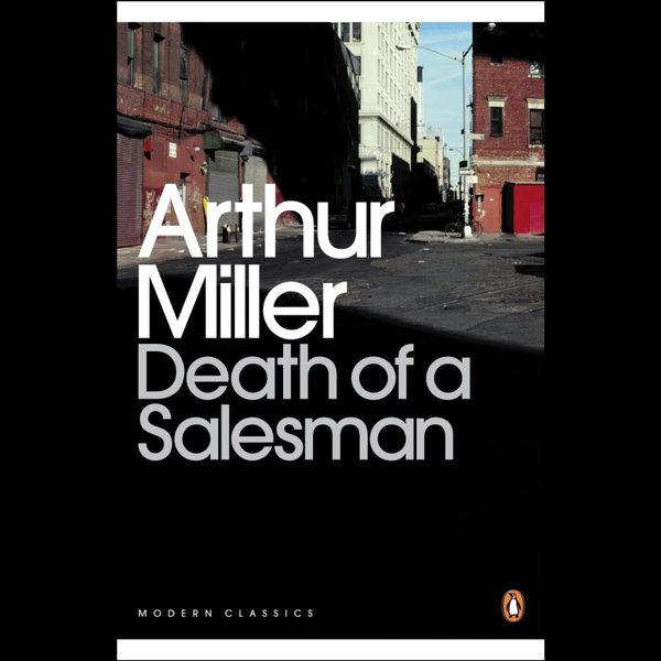 Death of a Salesman - Arthur Miller   2020-eala-conference.org