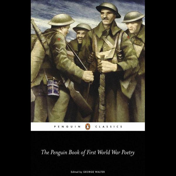 The Penguin Book of First World War Poetry - Matthew George Walter (Editor) | Karta-nauczyciela.org