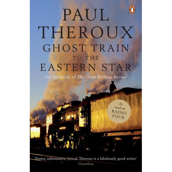 Ghost Train to the Eastern Star - Paul Theroux | Karta-nauczyciela.org