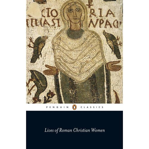 Lives of Roman Christian Women - Carolinne White | 2020-eala-conference.org