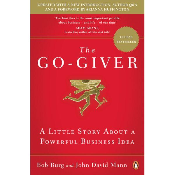 The Go-Giver - Bob Burg, John David Mann | 2020-eala-conference.org