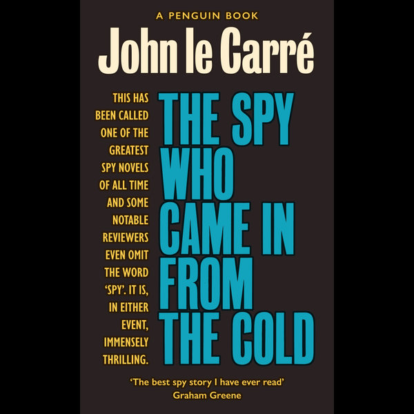 The Spy Who Came in from the Cold - John le Carré, William Boyd (Introduction by) | Karta-nauczyciela.org