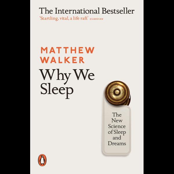 Why We Sleep - Matthew Walker | Karta-nauczyciela.org